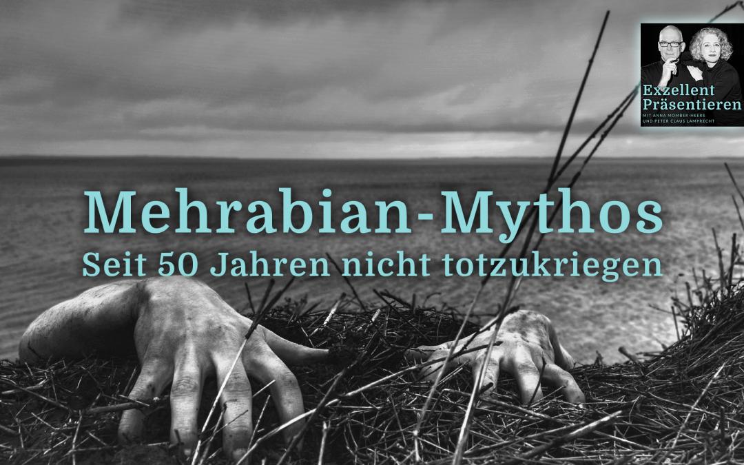 Der Mehrabian-Mythos ist seit 50 Jahren nicht totzukriegen