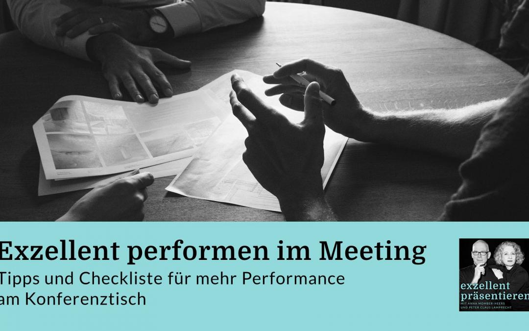 Exzellent performen im Meeting - Tipps und Checkliste für mehr Performance am Konferenztisch