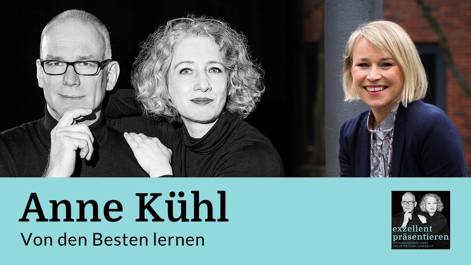Von den Besten lernen: Anne Kühl