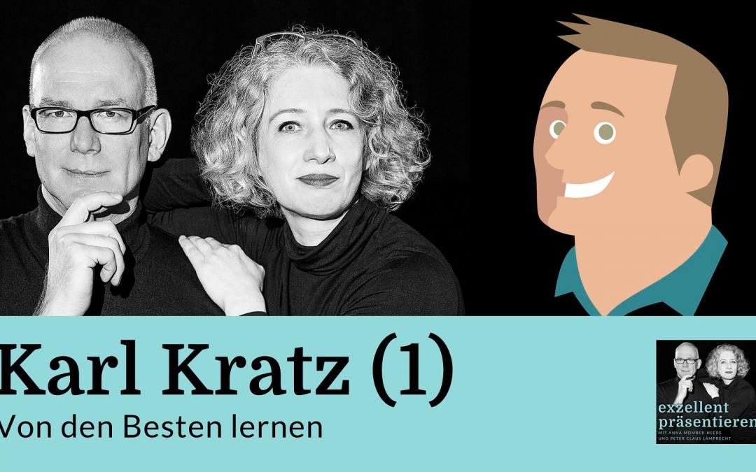 Von den Besten lernen: Karl Kratz (1)