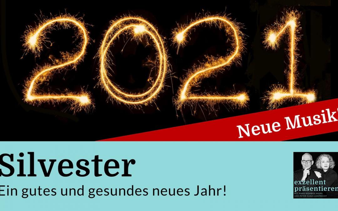 Silvester - ein gutes und gesundes neues Jahr!