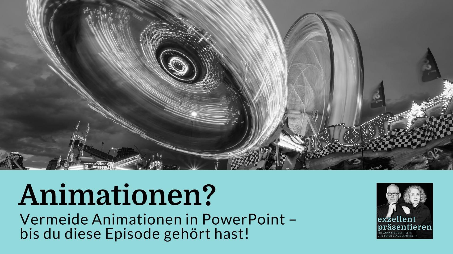 Vermeide Animationen in PowerPoint - bis du diese Episode gehört hast!
